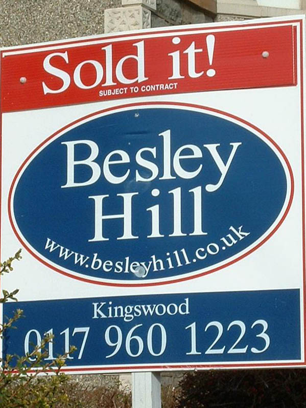a Besley Hill Estate Agents For Sale board