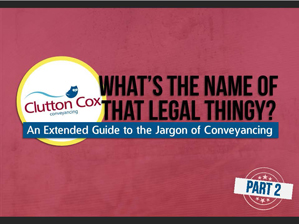 conveyancing jargon guside part 2
